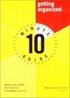Ten Minute Guide to Getting Organized - Janet Bernstel, Stephen Windhaus
