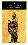 The Alexiad of Anna Comnena - Anna Comnena, E.R.A. Sewter