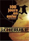 100 jours en enfer  - Robert Muchamore, Antoine Pinchot