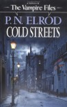 Cold Streets (Vampire Files, #10) - P.N. Elrod