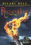 Rogue's Home - Hilari Bell