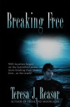 Breaking Free - Teresa J. Reasor