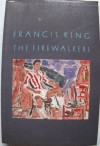 The Firewalkers (Gay Modern Classics) - Francis King