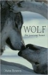 Wolf: The Journey Home - Asta Bowen