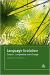 Language Evolution: Contact, Competition and Change - Salikoko S. Mufwene