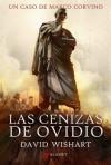 Las cenizas de Ovidio (Marcus Corvinus, #1) - David Wishart