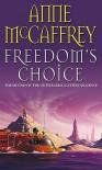 Freedom's Choice - Anne McCaffrey