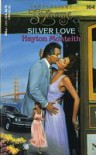 Silver Love - Hayton Monteith