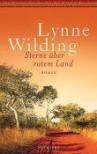 Sterne über rotem Land - Lynne Wilding