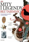 Mity i legendy bez tajemnic - Philip Neil