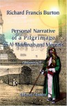 Personal Narrative of a Pilgrimage to Al Madinah And Meccah: Volume 2 - Richard Francis Burton