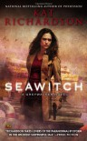 Seawitch: A Greywalker Novel - Kat Richardson