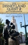 The Disneyland Quest 2: Dizzy's California Adventure - Matt Ainsworth