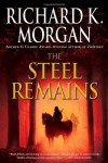 The Steel Remains - Richard K. Morgan