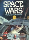 Space Wars: Worlds and Weapons - Steven EISLER