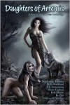 Daughters of Artemis - S.L. Armstrong, Della R. Buckland, Marie Carlson, K. Piet, Shashauna P. Thomas, Erik Moore