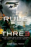 The Rule of Three - Eric Walters
