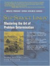 Self-Service Linux: Mastering the Art of Problem Determination - Mark Wilding, Dan Behman
