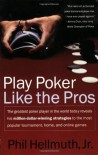 Play Poker Like the Pros - Phil Hellmuth