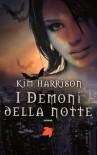 I Demoni della Notte - Kim Harrison