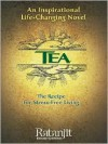 TEA: The Recipe for Stress-Free Living - Ratanjit S. Sondhe
