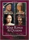 Mad Kings & Queens - Alison Rattle