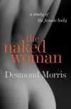 The Naked Woman - Desmond Morris