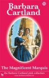 The Magnificent Marquis (The Pink Collection) - Barbara Cartland