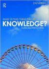 What is this thing called Knowledge? - Duncan Pritchard