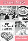 Oishinbo, Volume 4 - Fish, Sushi and Sashimi - Tetsu Kariya, Akira Hanasaki