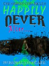 Happily Never After - Dagny Holt, Isabella Fontaine, Ken Brosky, Chris Smith