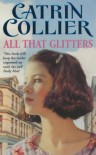 All That Glitters (Pontypridd) - Catrin Collier