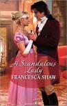 A Scandalous Lady - Francesca Shaw