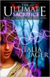 The Ultimate Sacrifice - Talia Jager