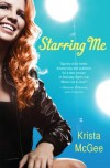 Starring Me - Krista McGee