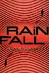 Rain Fall  - Barry Eisler