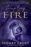 "Tempting the Fire   [TEMPTING THE FIRE] [Paperback] - Sydney""(Author) Croft"