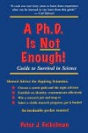 A PhD Is Not Enough - Peter J. Feibelman