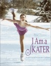 I Am a Skater (Young Dreamers) - Jane Feldman