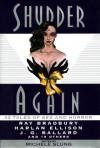 Shudder Again - Michele B. Slung