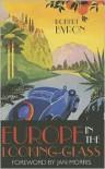 Europe in the Looking Glass - Robert Byron, Jan Morris