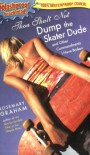 Thou Shalt Not Dump the Skater Dude and Other Commandments I Have Broken - Rosemary Graham