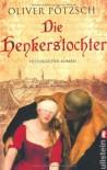 Die Henkerstochter (Taschenbuch) - Oliver Pötzsch