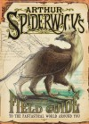 Arthur Spiderwick's Field Guide to the Fantastical World Around You - Holly Black, Tony DiTerlizzi
