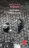 Le Violon d'Auschwitz - Maria Àngels Anglada, Marianne Millon