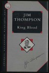 King Blood: The Armchair Detective Library - Jim Thompson