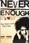 Never Enough: Die Story von The Cure - Jeff Apter