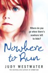 Nowhere to Run - Judy Westwater