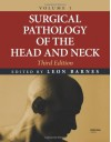 Surgical Pathology of the Head and Neck - Leon Barnes