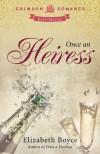 Once an Heiress - Elizabeth Boyce